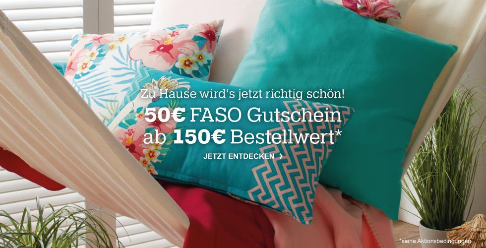 Jetzt 50€ ab 150€ bei Kauf von Faso-Produkten sparen!