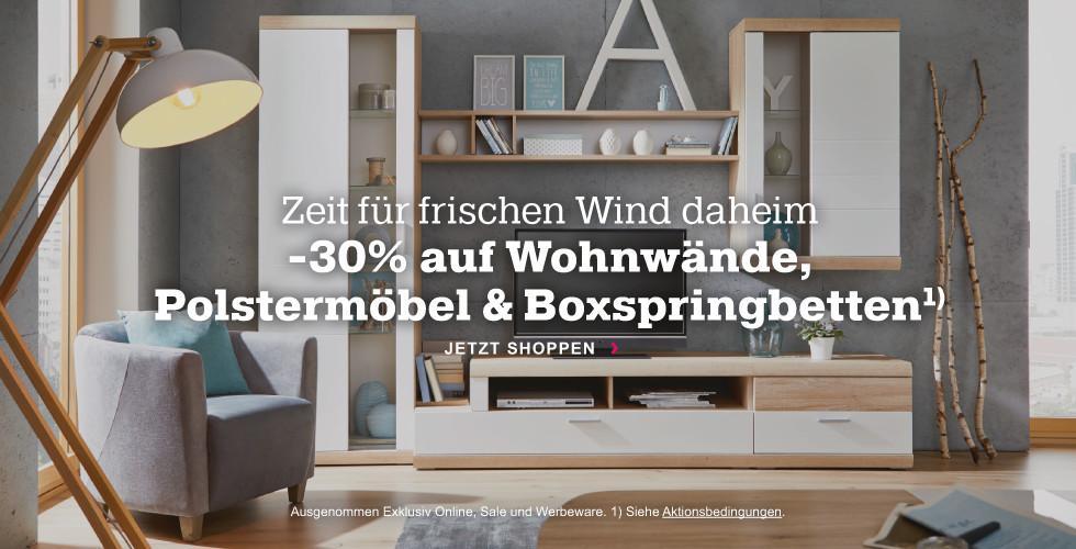 Zeit für frischen Wind daheim: 30% auf Wohnwände, Polstermöbel und Boxspringbetten!