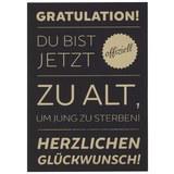 Postkarte Zu alt um jung zu sterben - Goldfarben/Schwarz, Papier (10,5/14,8cm)